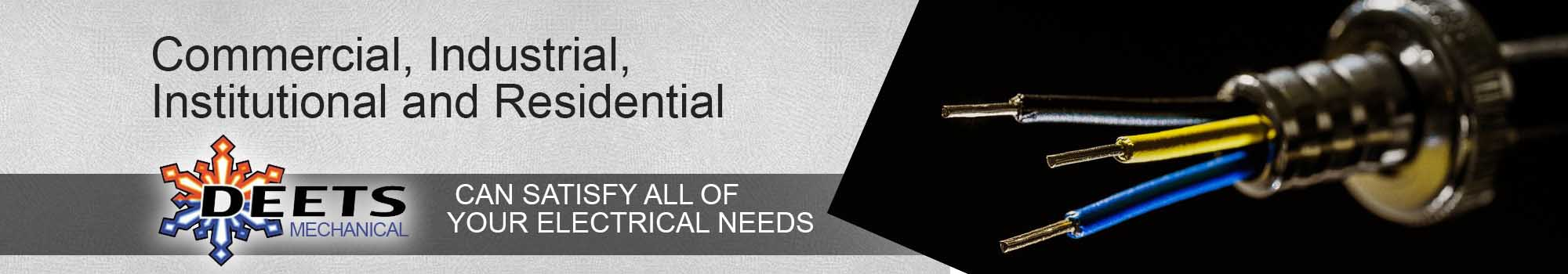 Deets Mechanical, Inc. specializes in Commercial, Industrial, Institutional & Residential Electrical service in Seneca PA.